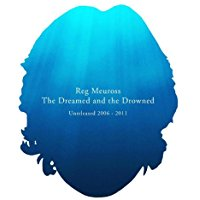 The Dreamed And The Drowned