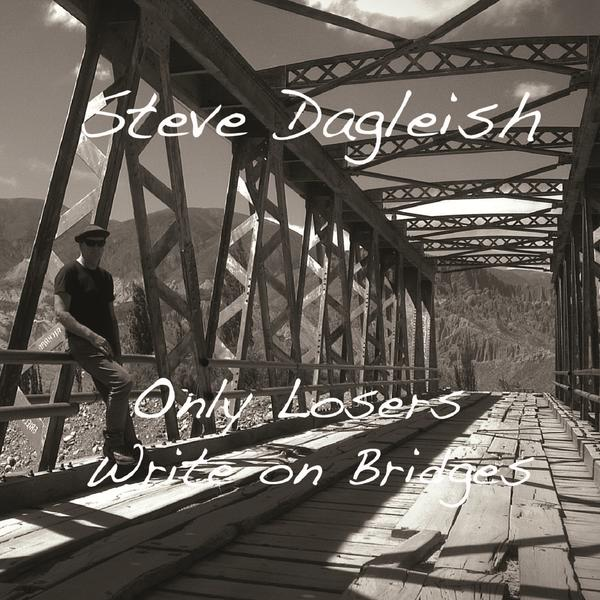 Only Losers Write On Bridges